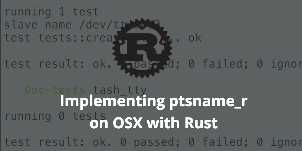 Implementing ptsname_r on OSX with Rust