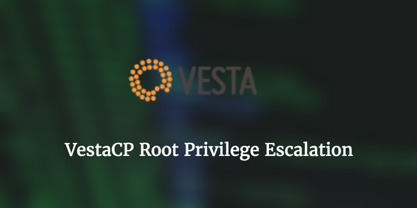 VestaCP - Root Privilege Escalation
